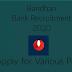 Bandhan Bank Recruitment 2020, Apply for Various Posts