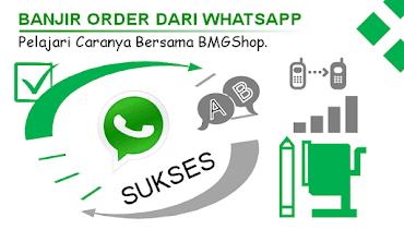 Cara Tehnik Promosi Jualan Di Whatsapp Marketing Bmgshop