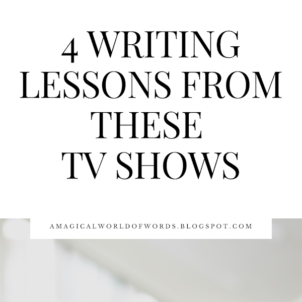4 Writing Lessons From These TV Shows