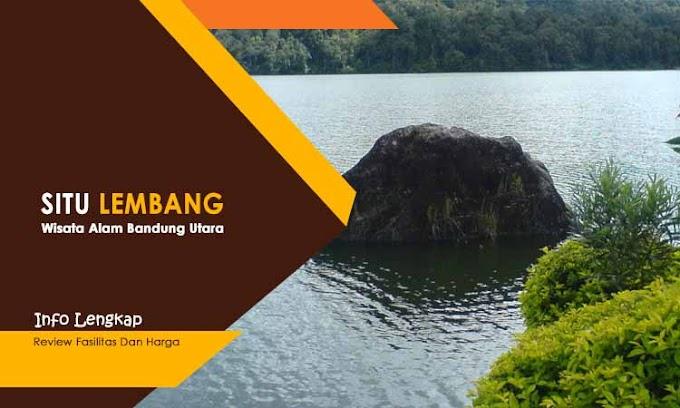 Situ Lembang - Info Lengkap Wisata Bandung