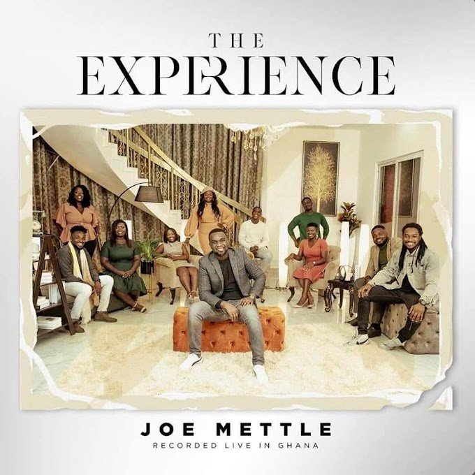 """Music: Joe Mettle Releases New Album """" The Experience """""""
