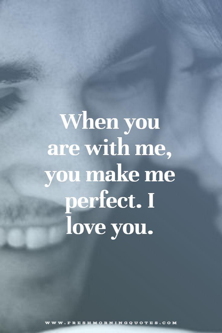 You make me perfect