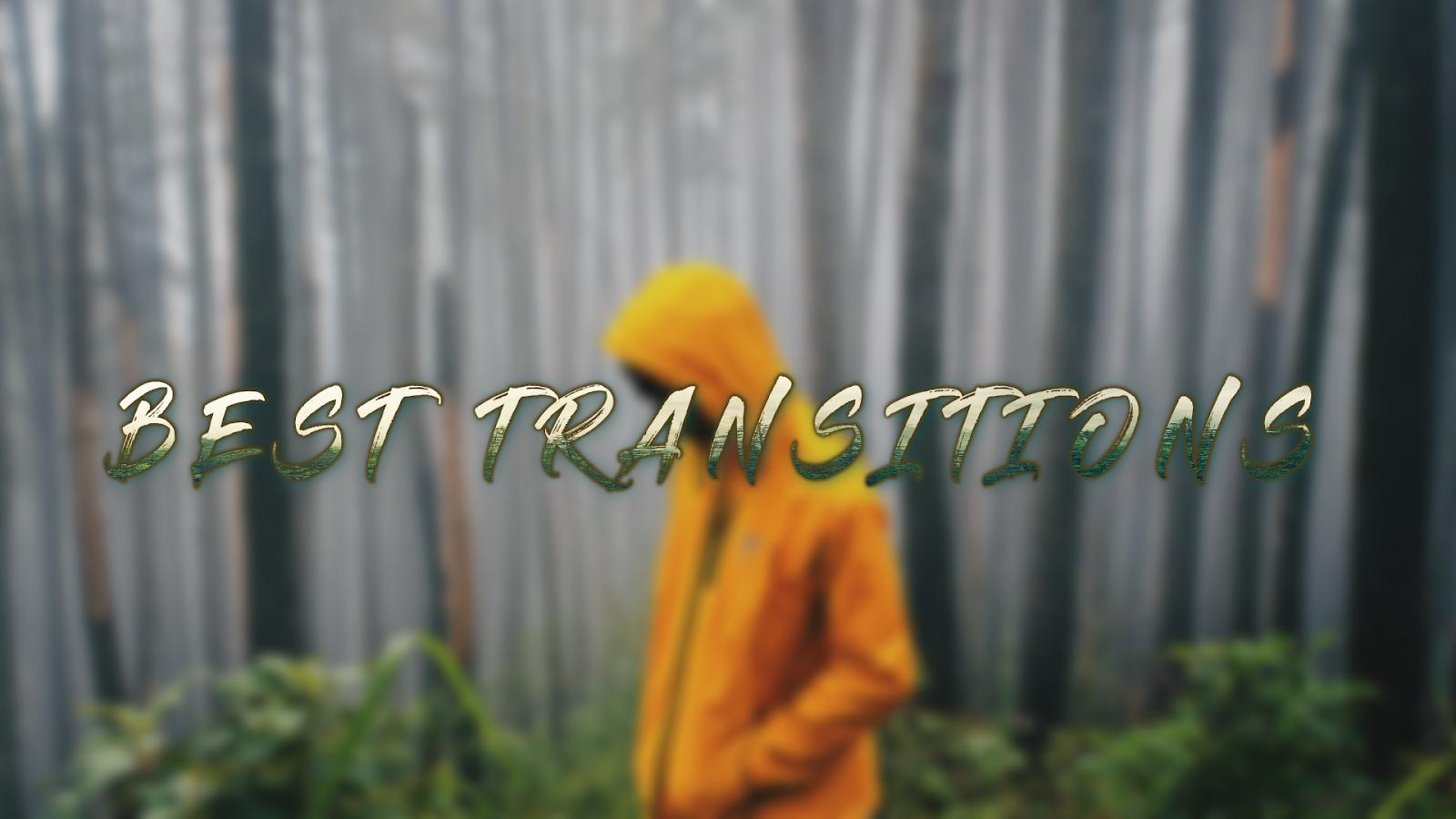 5 best transition for viideos