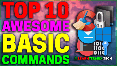 Top 10 Termux Basic Commands & Tools 🔥That You Must Know💯