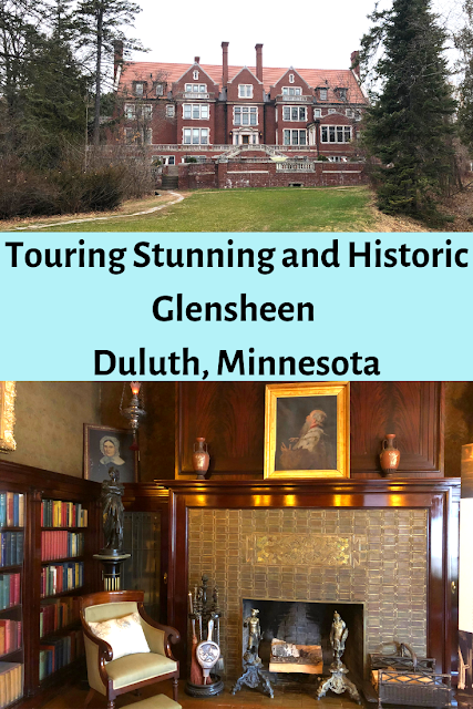 History, Opulence and Awe at Glensheen: An Early 20th Century Mansion in  Duluth, Minnesota