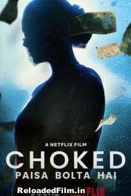 Choked Paisa Bolta Hai (2020) Full Movie Download