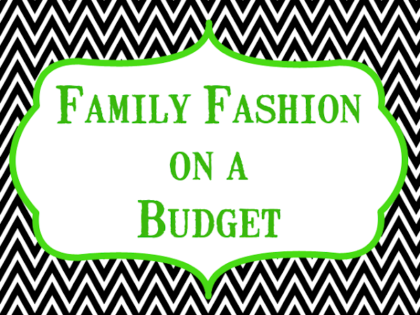 Family Fashions On a Budget {Tips & Sites to Help Your Family Look Great...Without Breaking the Bank}
