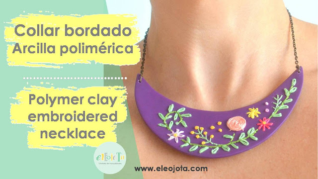 tutorial collar bordado arcilla polimérica