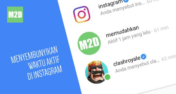 Menyembunyikan Status Waktu Aktif di Instagram