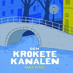 """Ny seriebok fra Max Estes: """"Den krokete kanalen"""""""