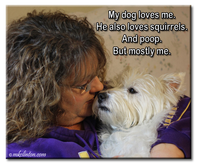 My dog loves me #funny dog meme