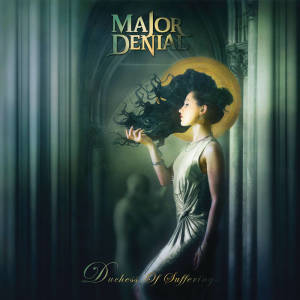 Major Denial - Duchess Of Sufferings