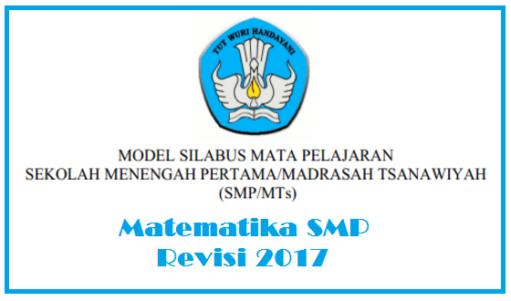 Download Silabus Kurikulum 2013 Edisi Revisi 2017 Kelas 7 8 Dan 9 Semua Mapel Edu Math Dot Com