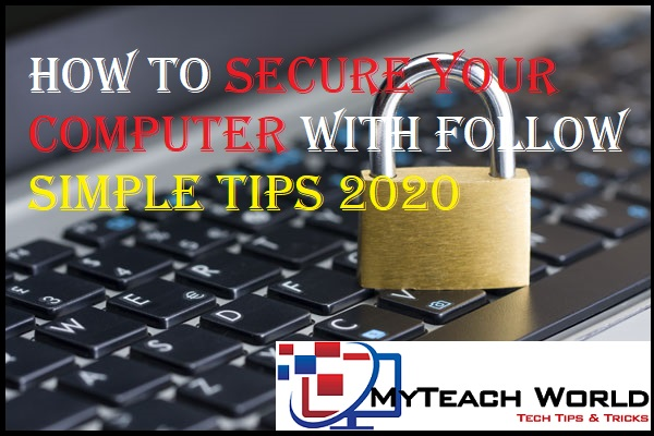 How to Secure Your Computer with follow Simple Tips 2020
