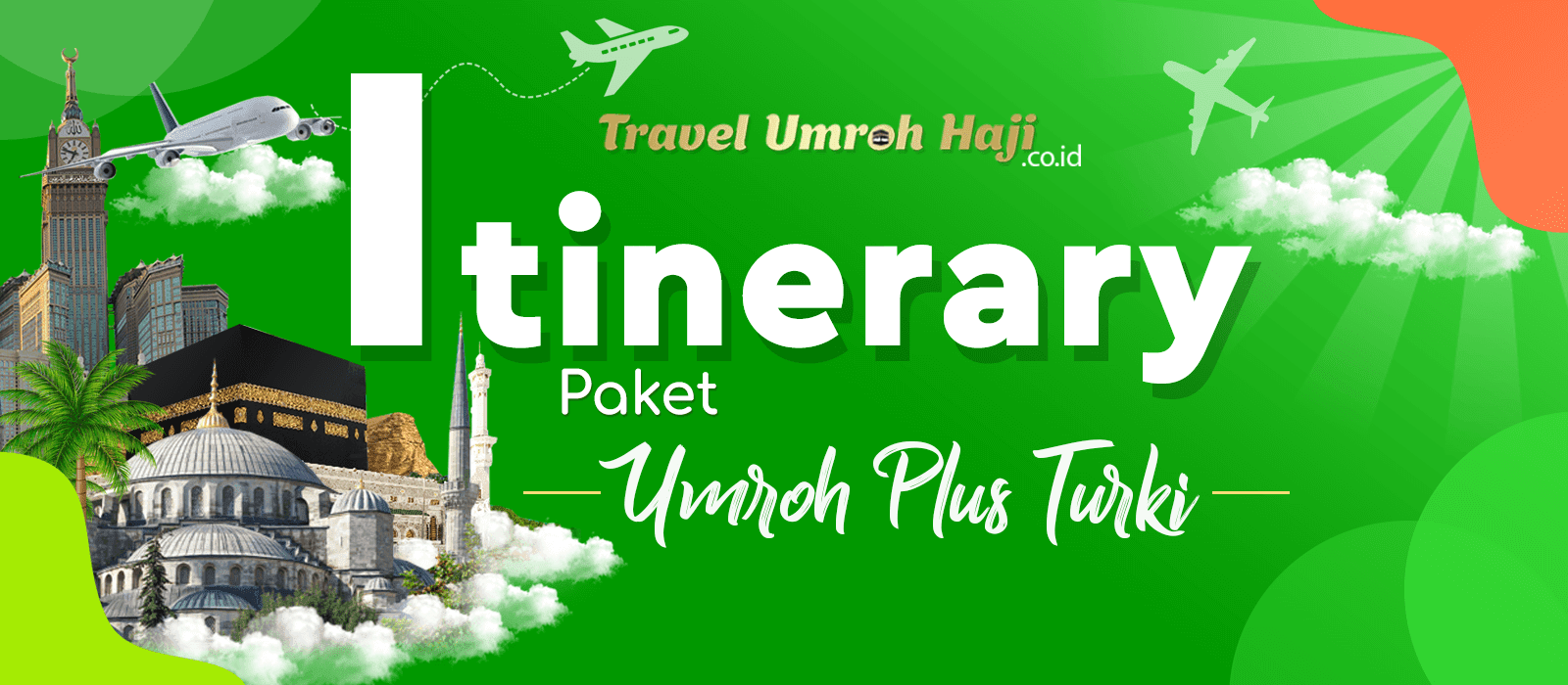 Program Itinerary Umroh Plus Turki 12 Hari Musim Panas
