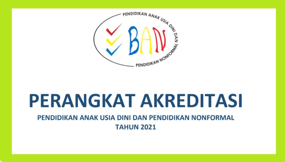 gambar perangkat akreditasi paud 2021