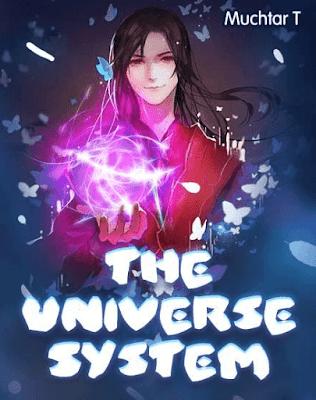 Novel The Universe System Karya Muchtar T Full Episode