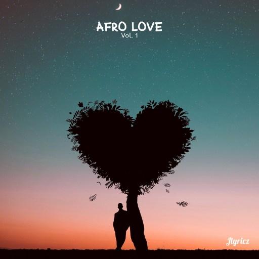 EP: Jlyricz – Afro Love (Vol.1) Valentine's Gift