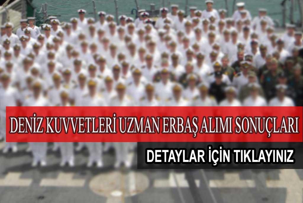 Deniz Kuvvetleri Uzman Erbaş Alımı Sonuçları Açıklandı