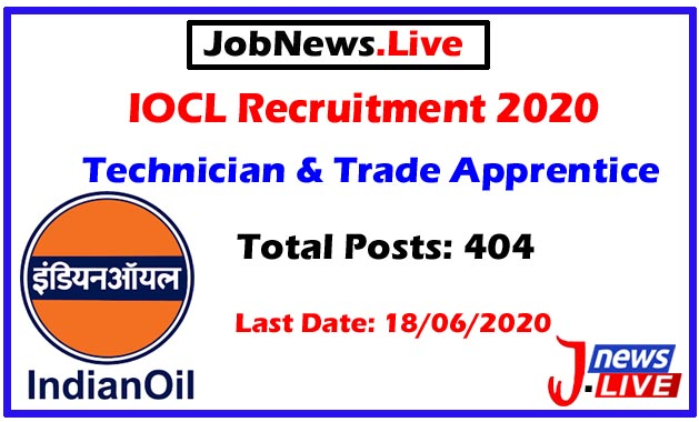 IOCL Recruitment 2020: Apply Online For 404 Technician & Trade Apprentice Posts