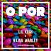 Music: Lil Kesh ft Naira Marley - Opor.