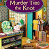 Guest Blog by Christy Fifield - The Day I Became a Mystery Writer - and Review and Giveaway of Murder Ties the Knot - March 10, 2015