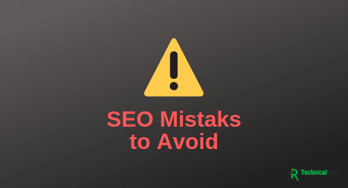 The Very Common SEO Mistakes to Avoid and Fix Them