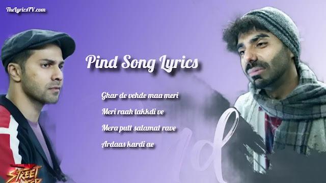 Pind Song Lyrics - Street Dancer 3D - Gurinder Seagal