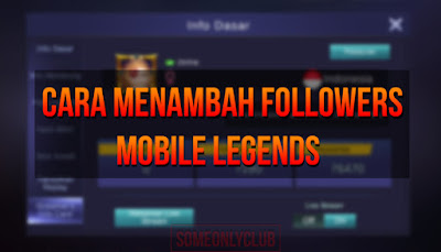 Cara Menambah Followers Mobile Legends