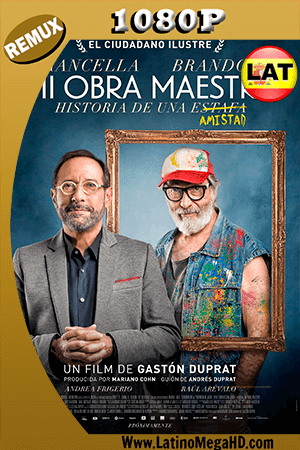 Mi Obra Maestra (2018) Latino HD BDRemux 1080P - 2018