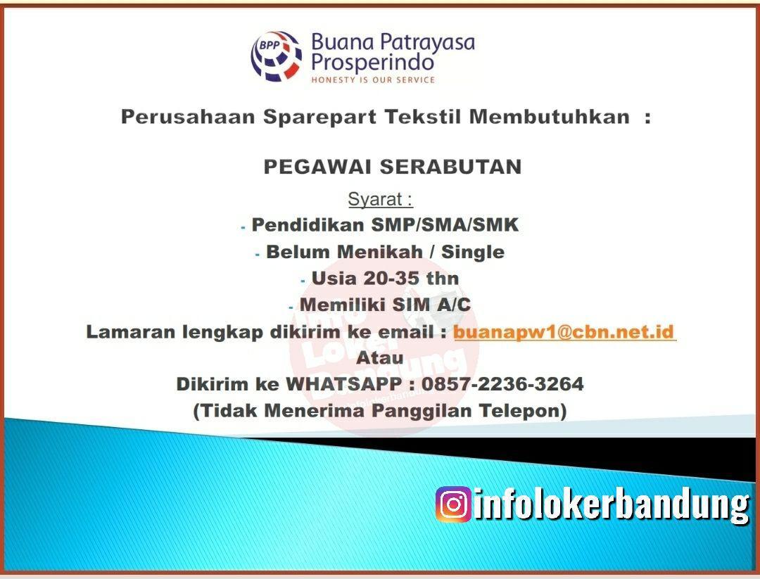Lowongan Kerja Pegawai Serabutan Buana Patrayasa Prosperindo Bandung November 2019