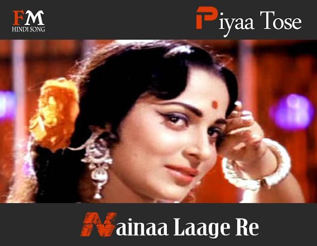 Piyaa-Tose-Nainaa-Laage-Re-Guide-(1965)