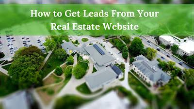 Cómo obtener clientes potenciales de su sitio web inmobiliario 2