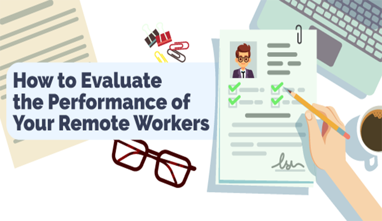 How to Evaluate the Performance of Your Remote Workers #infographic