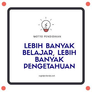 kata-kata motto pelajar tentang pendidikan sekolah