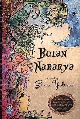 Resensi Novel Bulan Nararya Sebuah Fiksi Psikologi Yang Bergizi
