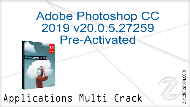 Adobe Photoshop CC 2019 v20.0.5.27259 Pre-Activated   |  1.70 GB