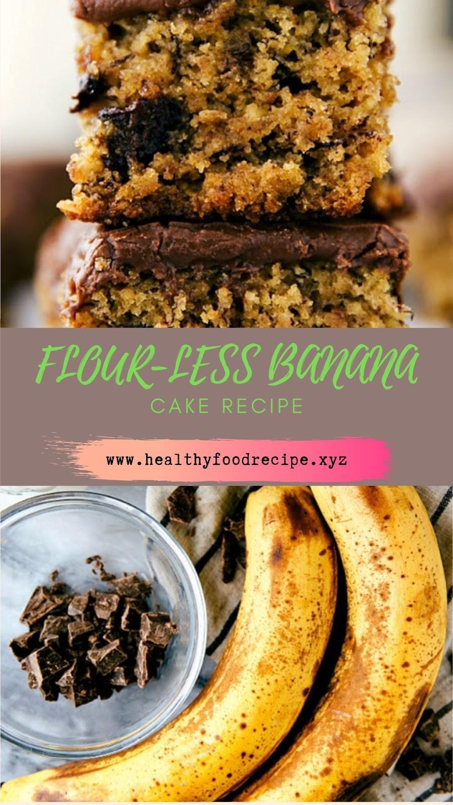 FLOUR-LESS BANANA CAKE RECIPE