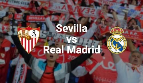 Horario y dónde ver: Sevilla vs. Real Madrid