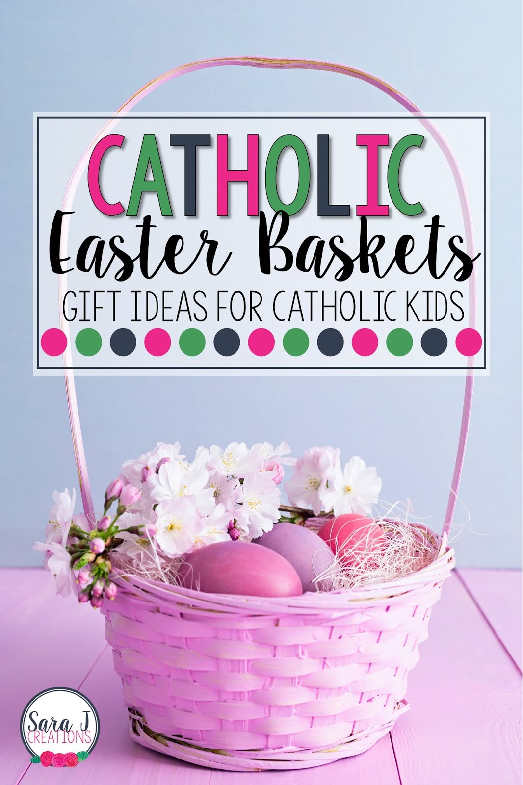Catholic Easter Basket ideas for kids.  Fun ideas for teaching little ones that Easter is about Jesus. Check out these practical, cute, non candy ways to celebrate Easter and teach your little ones about the Catholic Faith.