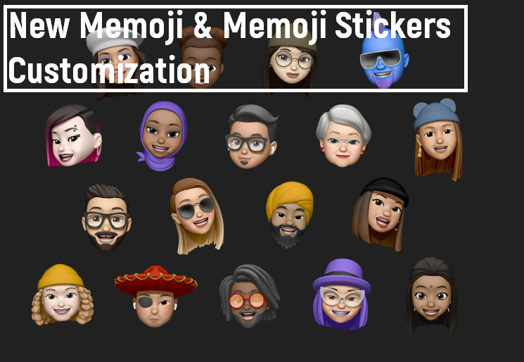 New Memoji & Memoji Stickers Customization