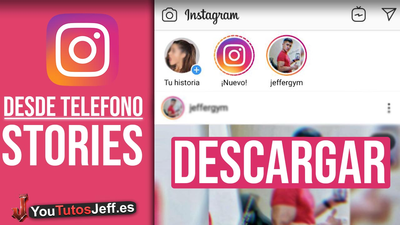 Como Descargar Stories Instagram desde Telefono