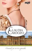 Cuando ya no te esperaba, Claudia Cardozo