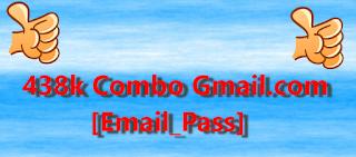 438k Combo Gmail.com [Email_Pass]