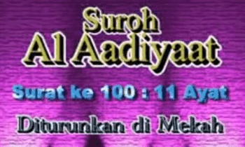 Surah Al Adiyat termasuk kedalam golongan surat Surah Al Adiyat Arab, Terjemahan dan Latinnya