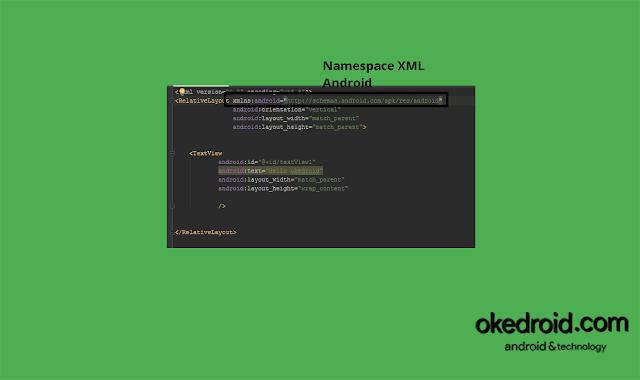 Penggunaaan Namespace XML Android