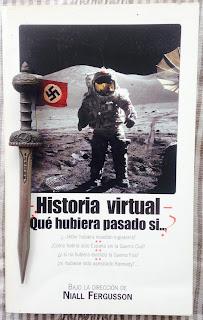 Portada del libro Historia virtual. ¿Que hubiera pasado si...?, de varios autores