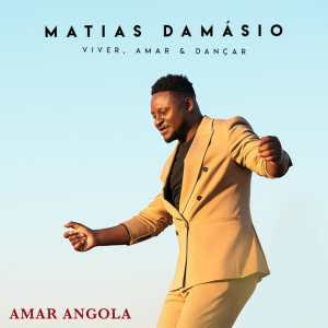 Matias Damásio – Amar Angola