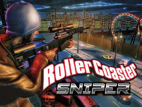 Roller coaster sniper Android 1.1 Full