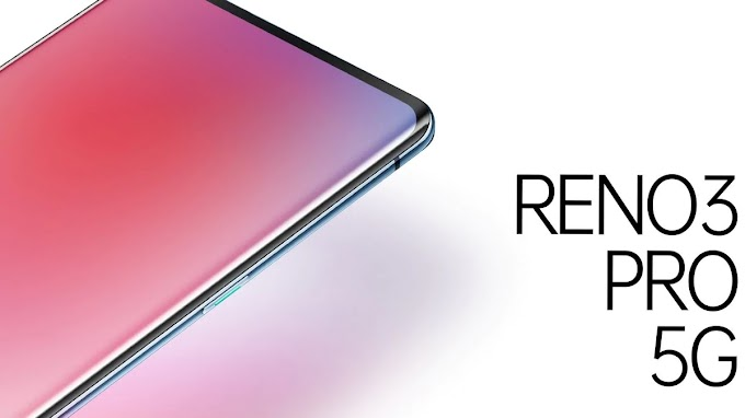 OPPO RENO 3 5G smartphone will have a hole-punch display and 4025MAH capacity battery